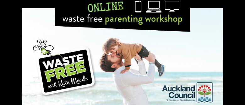 Auckland Waste Free Parenting Workshop - ONLINE