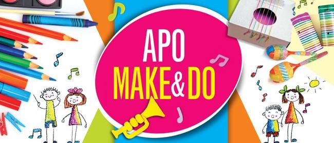 APO Make & Do: CANCELLED