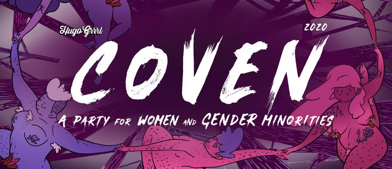 Coven: A Party for Women and Gender Minorities 2020