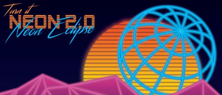 Turn it Neon 2.0: Neon Eclipse