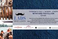 Lads Who Lunch - Wynyard Pavilion