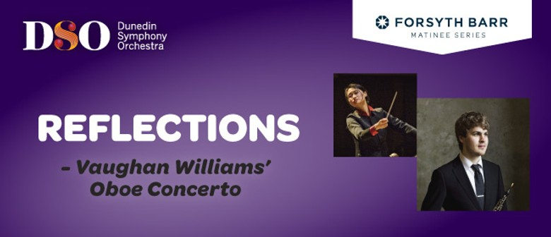 DSO Reflections - Vaughan Williams Oboe Concerto - CANCELLED: CANCELLED