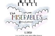 The Miserables. Next Level.