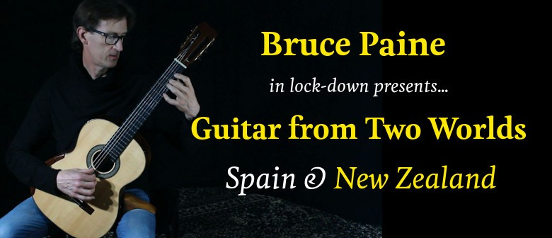 Classical Guitarist Bruce Paine in Virtual Concert