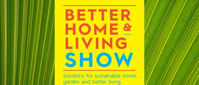Hawke's Bay Better Home & Living Show
