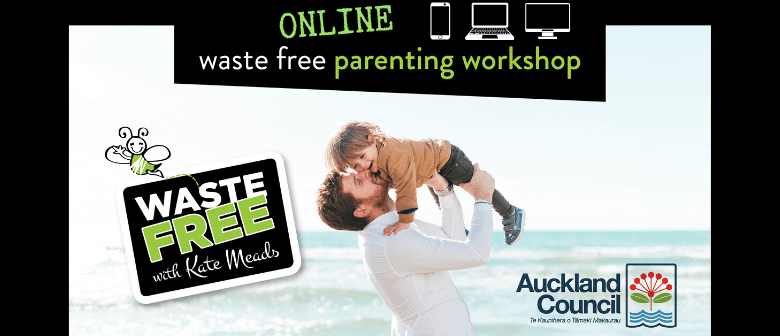 Auckland Waste Free Parenting Workshop - ONLINE