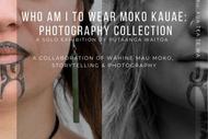 Who Am I to Wear Moko Kauae - Extended