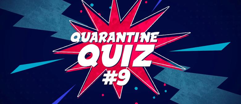 Quarantine Quiz #9