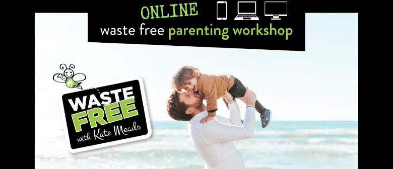Ashburton District Waste Free Parenting Workshop - ONLINE