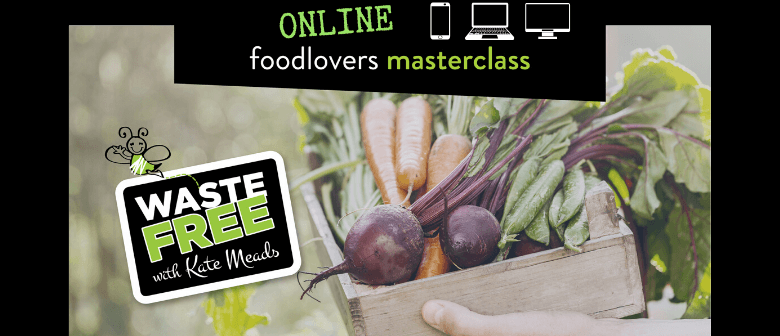 Waitaki District Food Lovers Masterclass - ONLINE