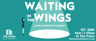 Waiting in the Wings - Blackboard Theatre Collective