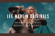 Lee Martin Originals - The Stories behind the songs