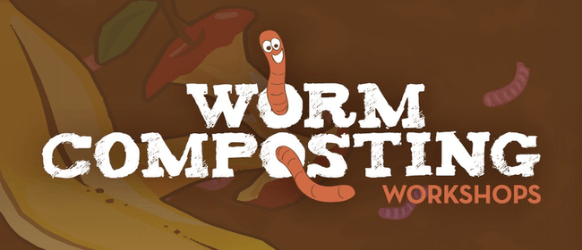 Waihi Beach Home Worm Composting Workshop