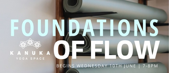 Foundations of Flow - beginners yoga series