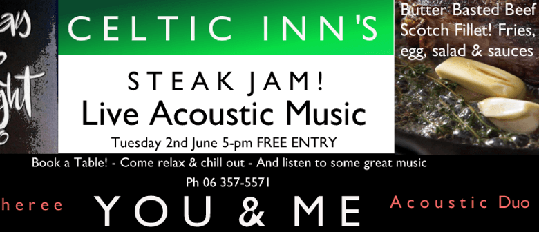 Celtic Inn's Steak Night Jam ft You & Me
