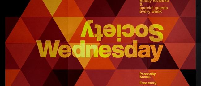 Wednesday Society with Bobby Brazuka & guests