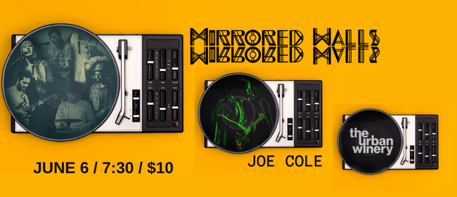 A Night of Originals! Feat. Mirrored Walls and Joe Cole