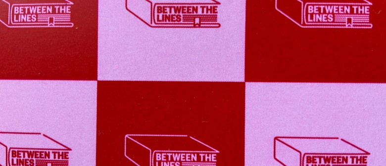 Between the Lines - Parallel Lives