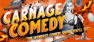 Carnage Comedy Show! 2020