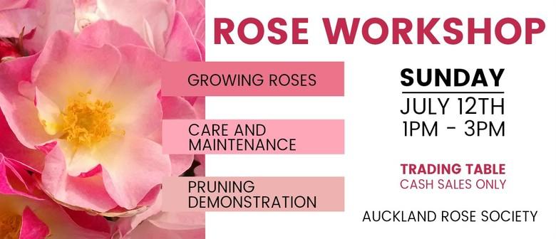 Auckland Rose Society Workshop