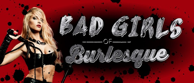 Bad Girls of Burlesque
