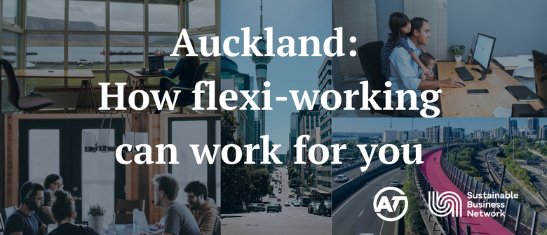 Auckland: How Flexi-working Can Work for You