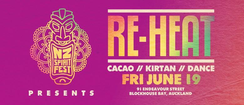 NZ Spirit Festival presents: Re-Heat