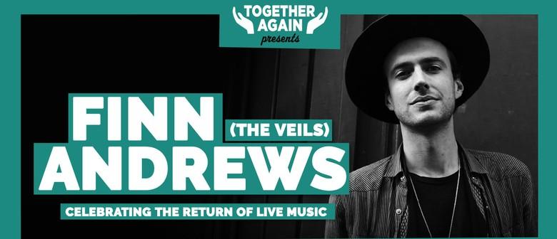Together Again - Finn Andrews (The Veils)