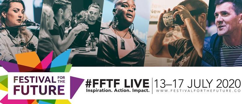 Festival for the Future 2020: #FFTFLive // Digital Summit