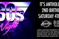 80'S NIGHT - Anthology's 2nd Birthday Celebration