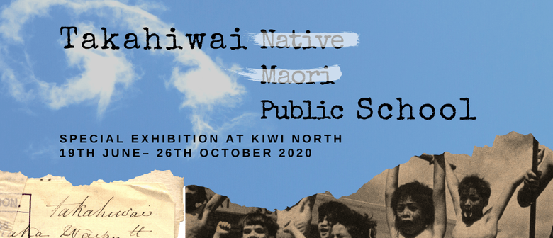 Takahiwai School: Special Exhibition
