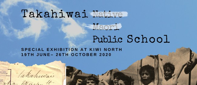 Takahiwai School: Special Exhibition