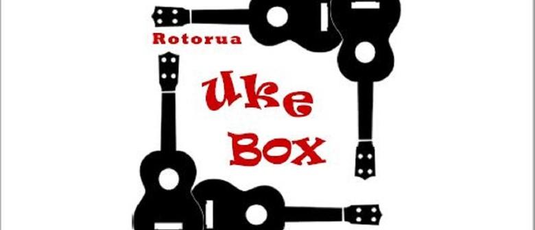 Rotorua UkeBox Ukulele Open Mic and Strum Along