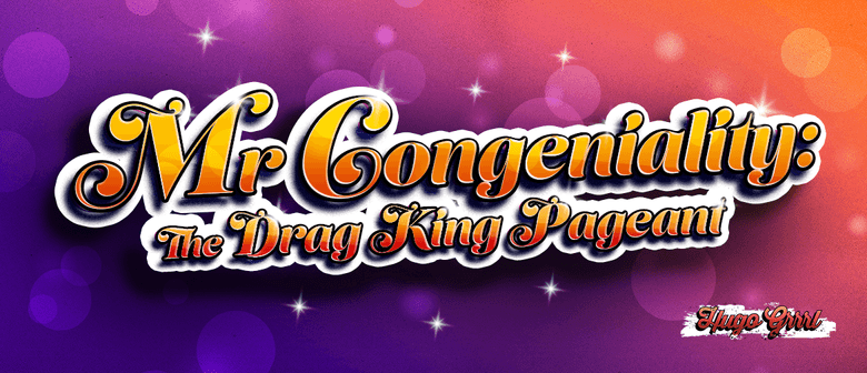 Mr Congeniality: The Drag King Pageant