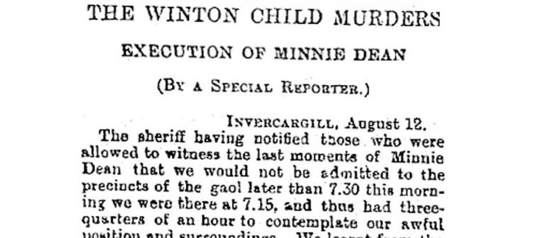 Minnie Dean: Villain Or Victim?