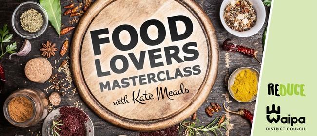 Te Awamutu Food Lovers Masterclass