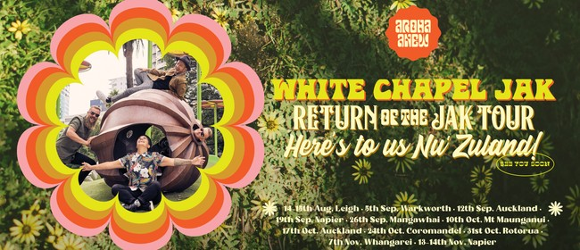 White Chapel Jak - Return of the Jak Tour - Mangawhai Tavern