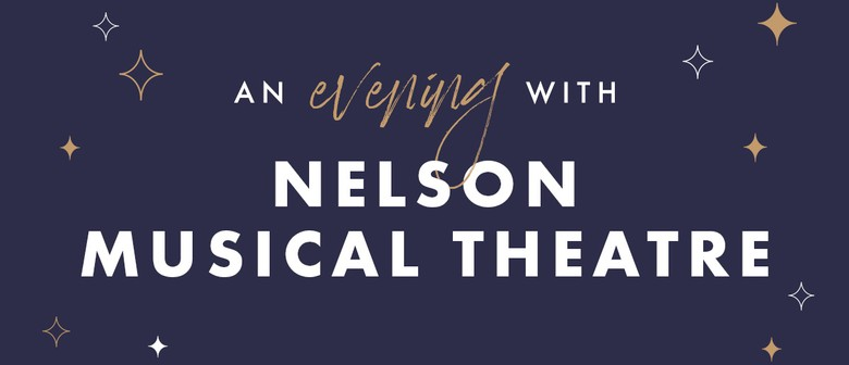 An Evening with Nelson Musical Theatre