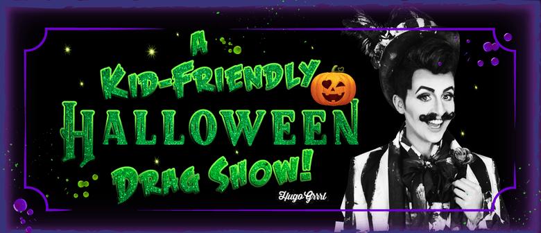A Kid-Friendly Halloween Drag Show!