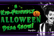 A Kid-Friendly Halloween Drag Show!