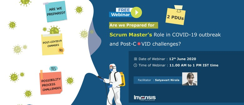 Are We Prepared for Scrum Master's Role in COVID-19 Outbreak