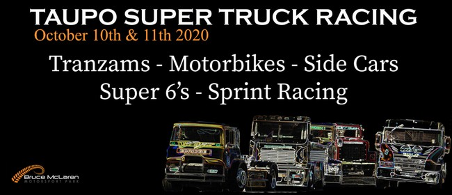 Taupo Spring Motor Festival and Super Truck Meeting: CANCELLED