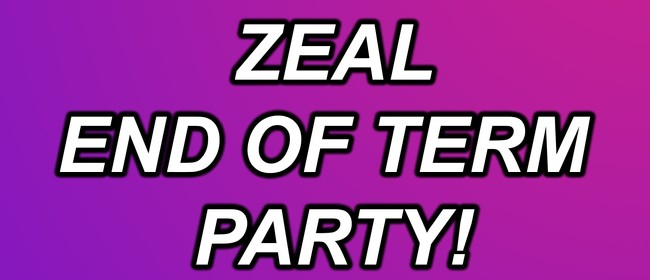 ZEAL End of Term Party