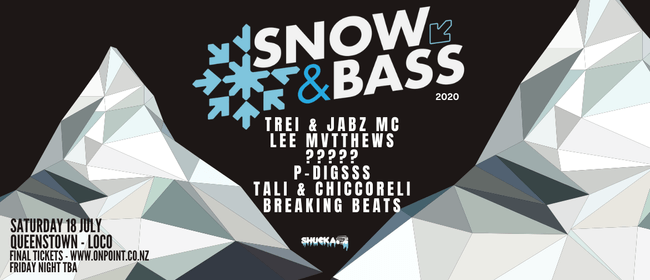 Snow & Bass 2020: SOLD OUT