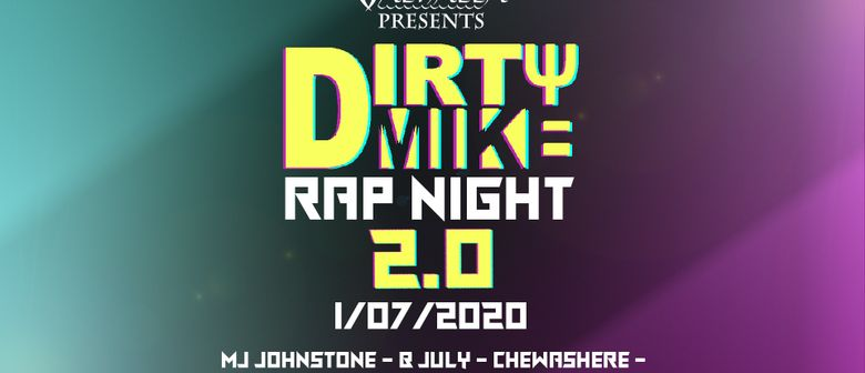 Dirty Mike Rap Night 2.0