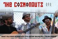 The Cosmonauts – Balkan Gypsy Jazz