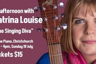 """An afternoon with Katrina Louise """"The Singing Diva"""""""
