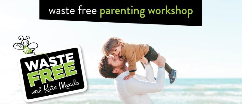 Queenstown Waste Free Parenting Workshop