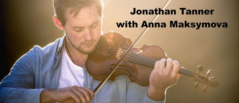 Jonathan Tanner and Anna Maksymova In Concert