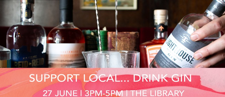 Support Local... Drink Gin